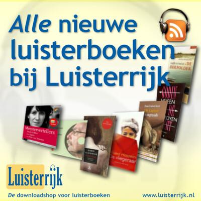 Luisterrijk - nieuwe luisterboeken