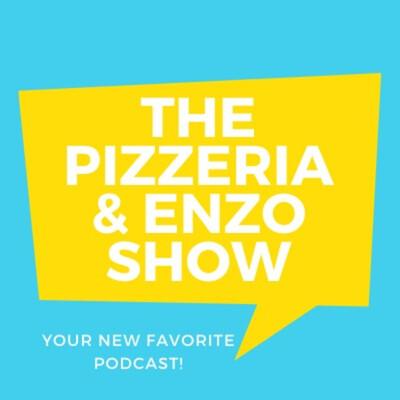 Pizzeria & Enzo Show