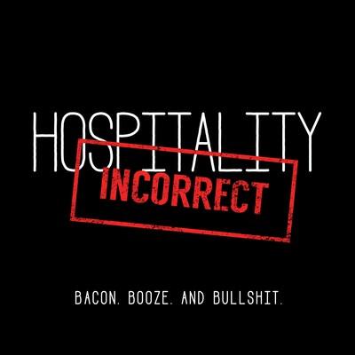 Hospitality Incorrect