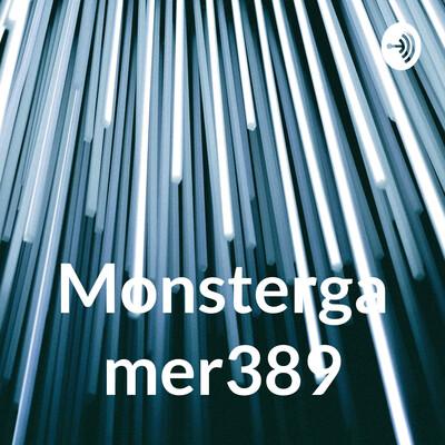 Monstergamer389