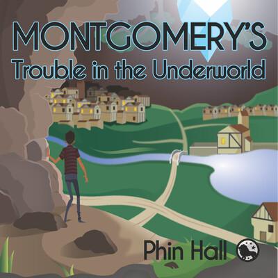 Montgomery's Trouble in the Underworld