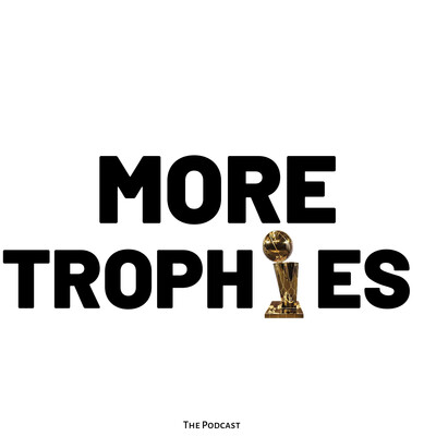 More Trophies