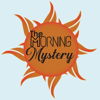 Morning Mystery