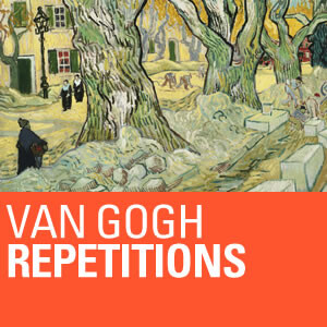 Van Gogh Repetitions Audio Tour