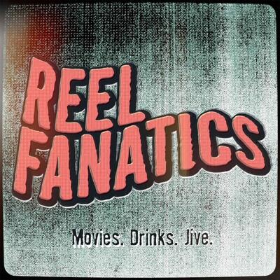 Reel Fanatics