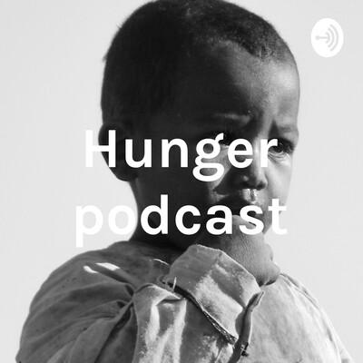 Hunger podcast