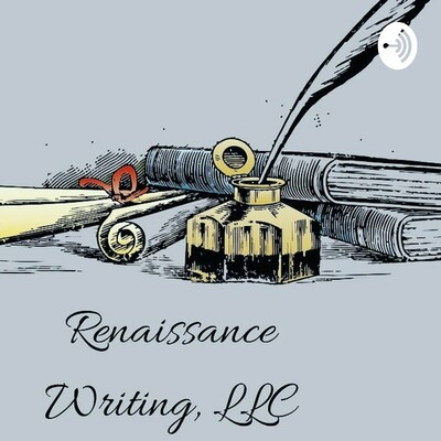 Renaissance Writing, LLC Podcast