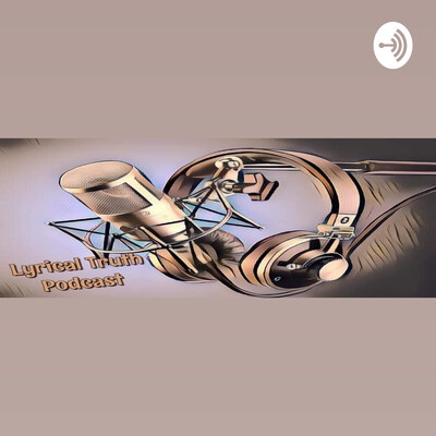 Lyrical Truth Podcast
