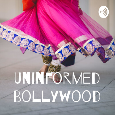 Uninformed Bollywood
