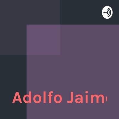 Adolfo Jaime