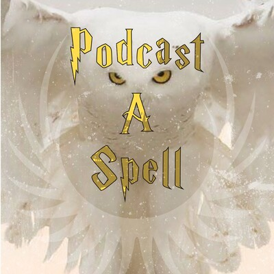 Podcast A Spell: A Harry Potter Show