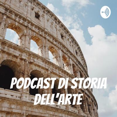 Podcast di Storia dell'Arte