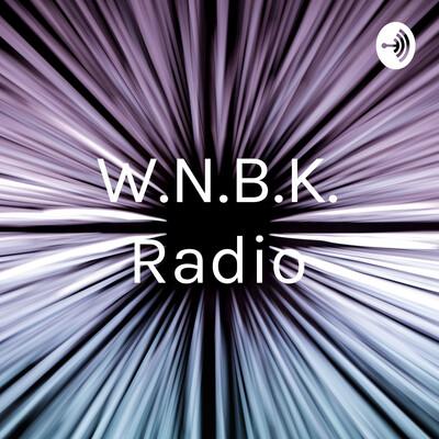 W.N.B.K. Radio