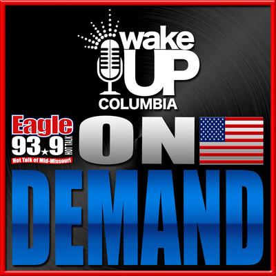 Wake Up Columbia On Demand
