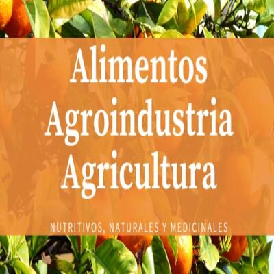 Alimentos Agroindustria Agricultura