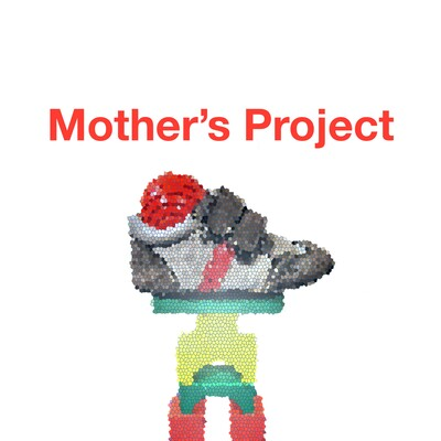 Mother's Project