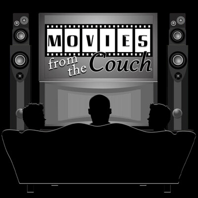 Movies From the Couch Podcast Show