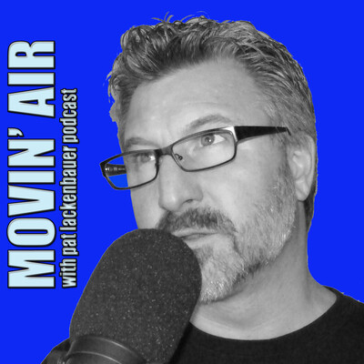 Movin' Air with pat lackenbauer
