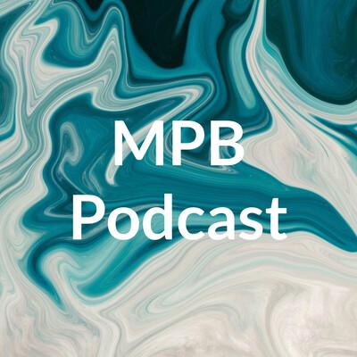 MPB Podcast
