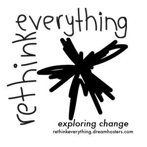 Rethink Everything