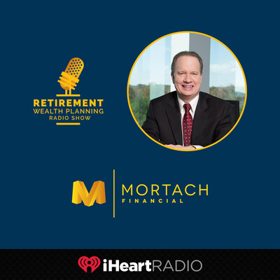 Retirement Wealth Planning With Dave Mortach