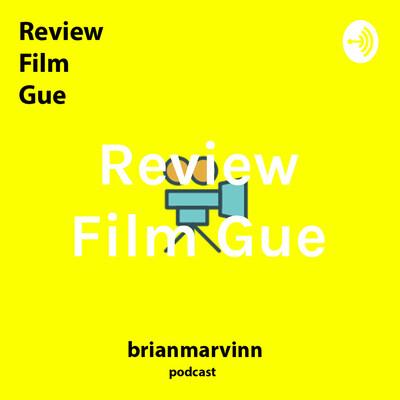 Review Film Gue