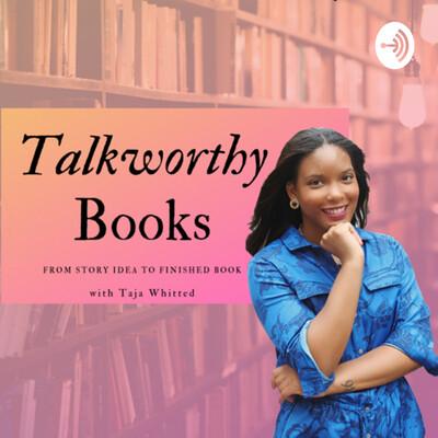 Talkworthy Books