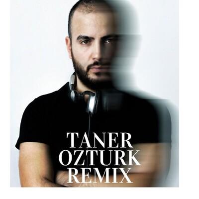 Taner Ozturk Remix