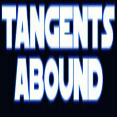 Tangents Abound