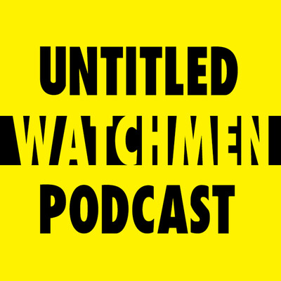 Untitled Watchmen Podcast