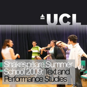 Shakespeare Summer School 2009: Text and Performance Studies - Video