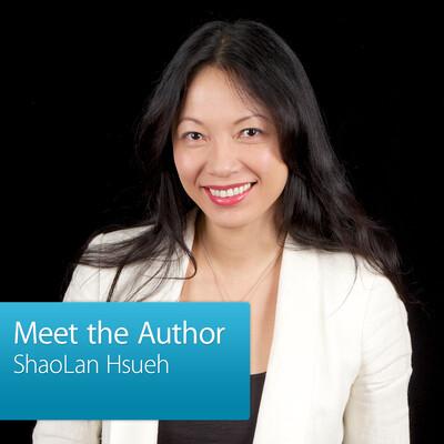 ShaoLan Hsueh: Meet the Author