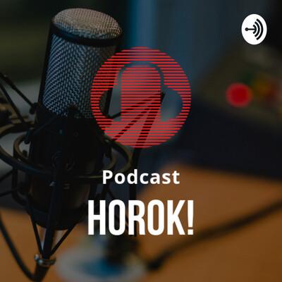 Podcast Horok!