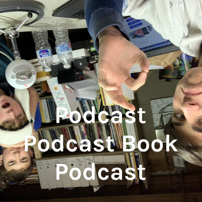 Podcast Podcast Book Podcast