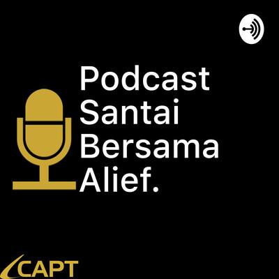 Podcast Santai Bersama Alief