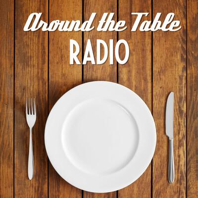 Around The Table Radio