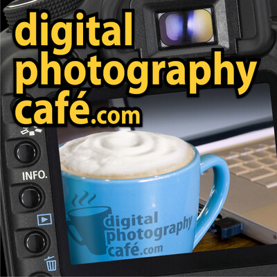 Podcast – The Digital Photography Cafe Show | Serving up the hottest photography news and commentary