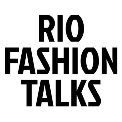 Rio Fashion Talks