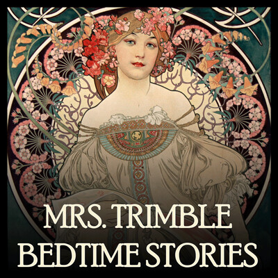 Mrs. Trimble's Tuck In - Bedtime Stories