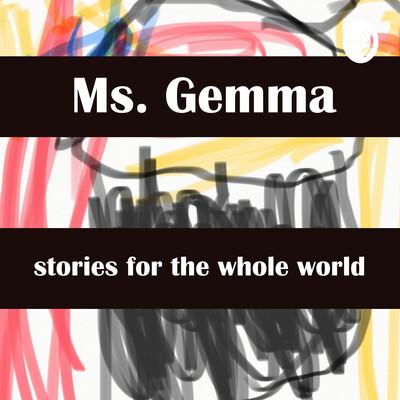 Ms. Gemma