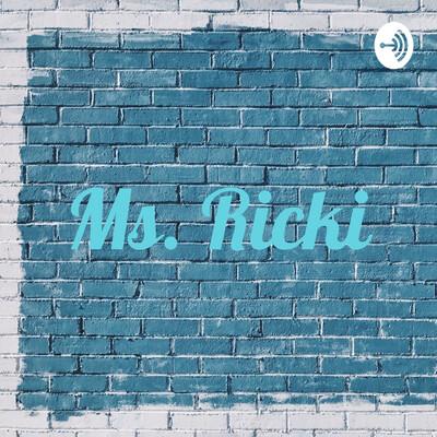 Ms. Ricki