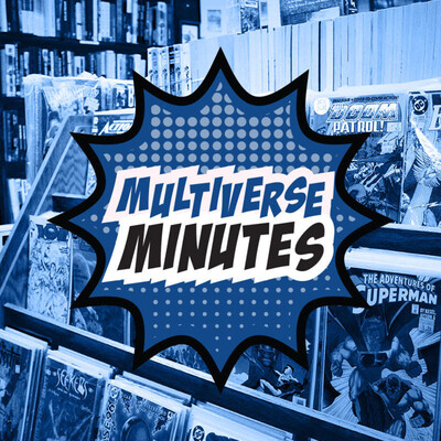 Multiverse Minutes