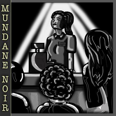 Mundane Noir
