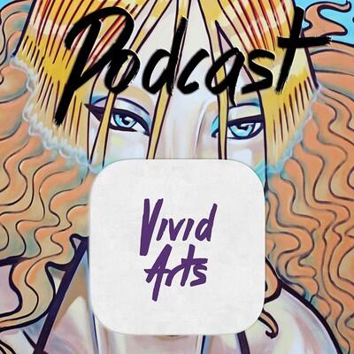 Vivid Arts: The Podcast