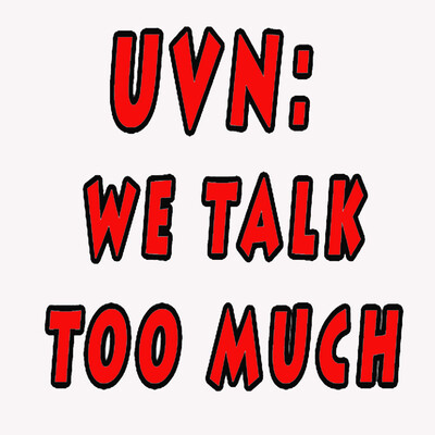 UVN: We Talk Too Much