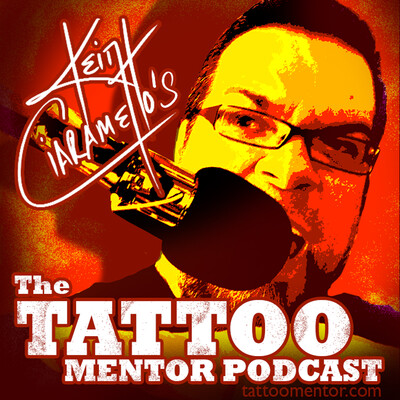 The Tattoo Mentor Podcast with Keith Ciaramello