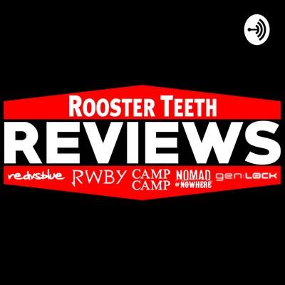 Rooster Teeth Reviews