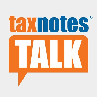 Tax Notes Talk