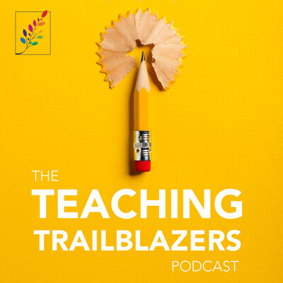 Ep 09: The Story of the Best Teacher in the World