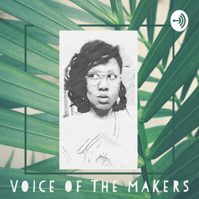 Voice of The Makers